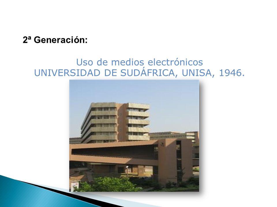 Uso de medios electrónicos UNIVERSIDAD DE SUDÁFRICA, UNISA, 1946.