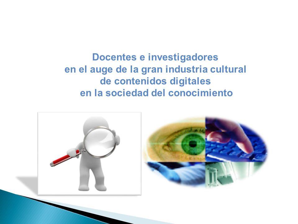 Docentes e investigadores en el auge de la gran industria cultural
