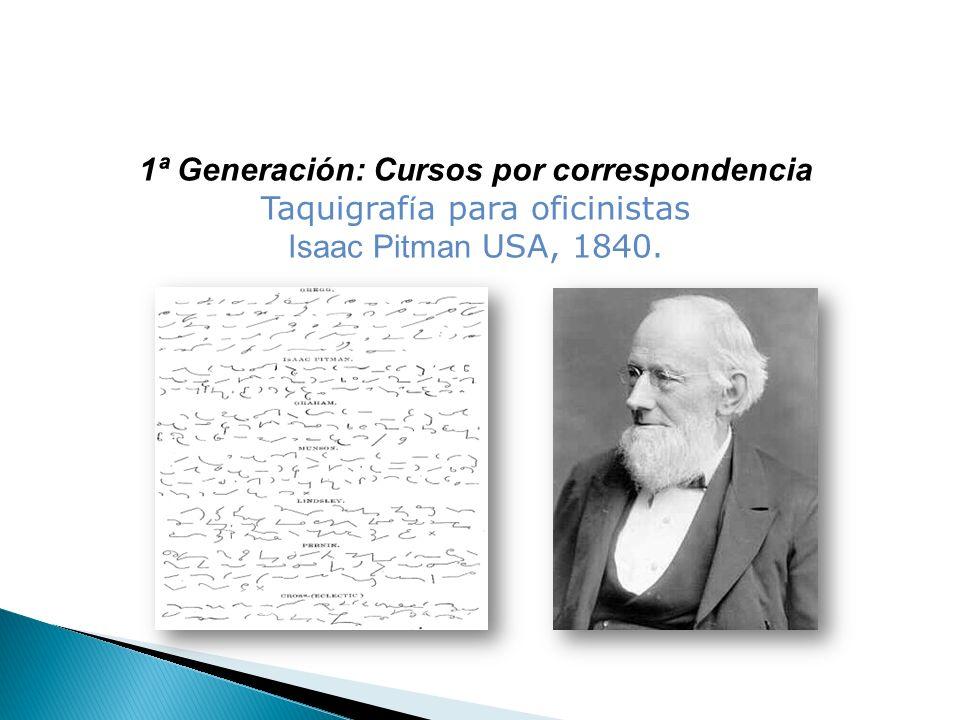 1ª Generación: Cursos por correspondencia Taquigrafía para oficinistas