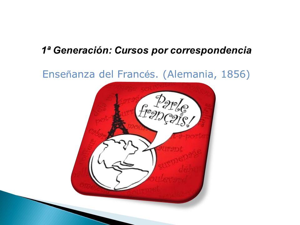 1ª Generación: Cursos por correspondencia