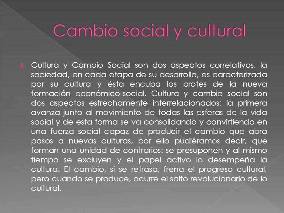Cambio social y cultural