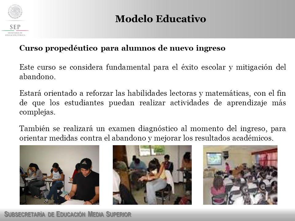 Modelo Educativo Curso propedéutico para alumnos de nuevo ingreso