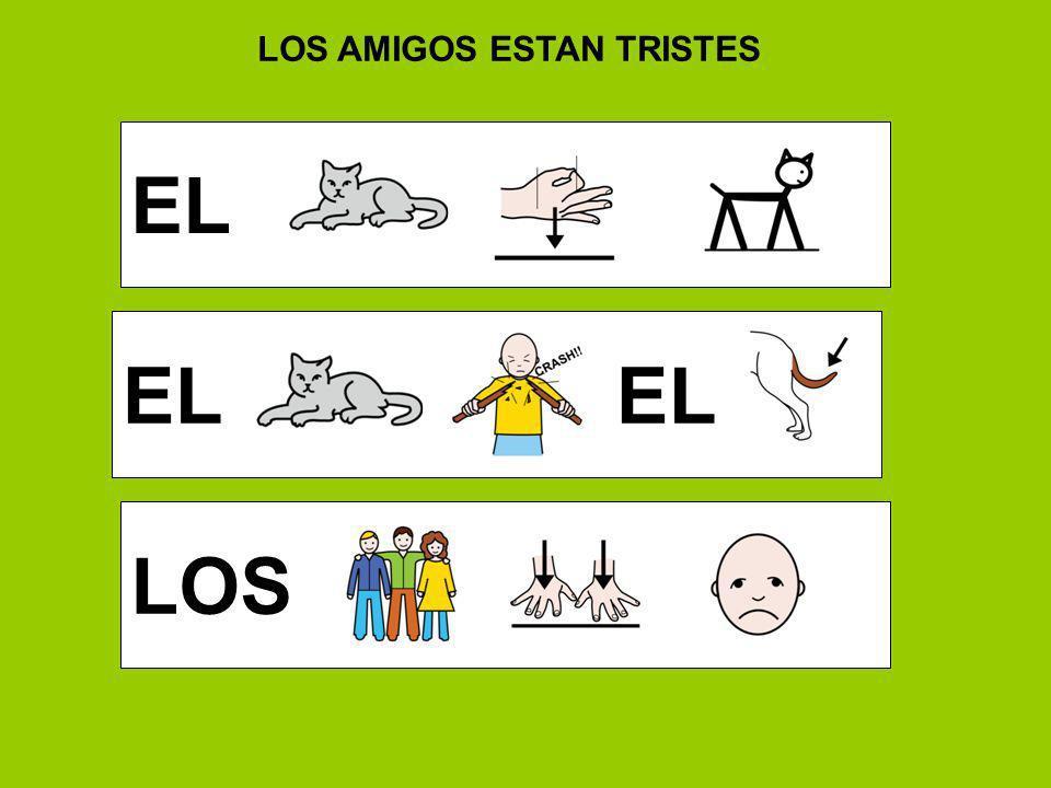 LOS AMIGOS ESTAN TRISTES