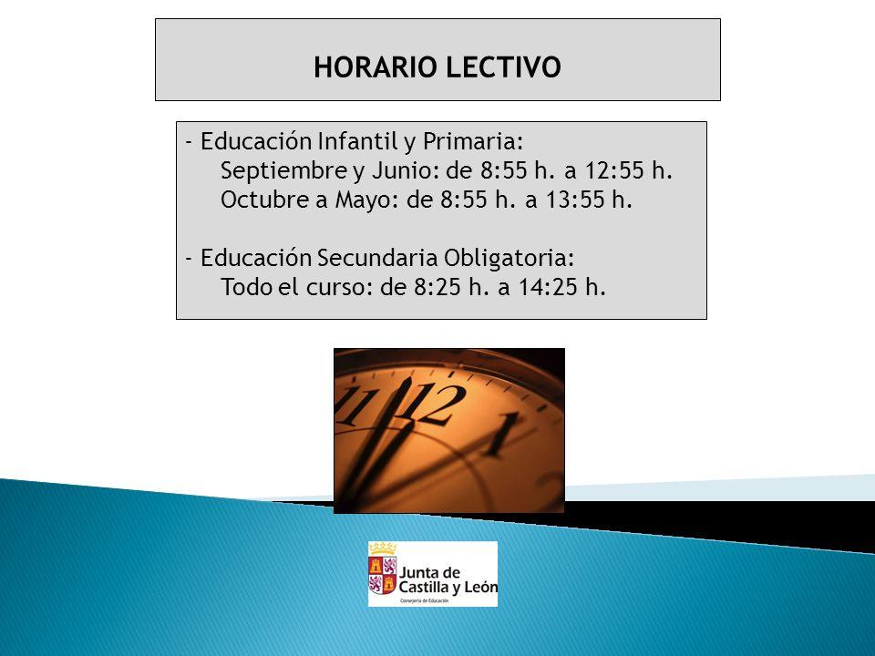 HORARIO LECTIVO - Educación Infantil y Primaria: