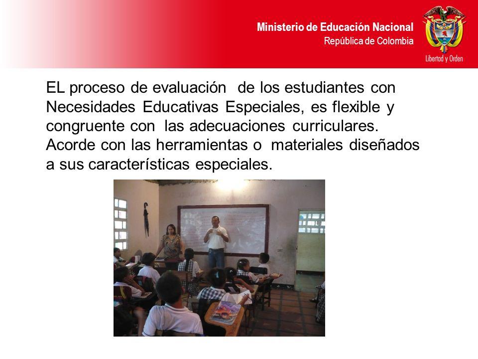 EL proceso de evaluación de los estudiantes con Necesidades Educativas Especiales, es flexible y congruente con las adecuaciones curriculares.