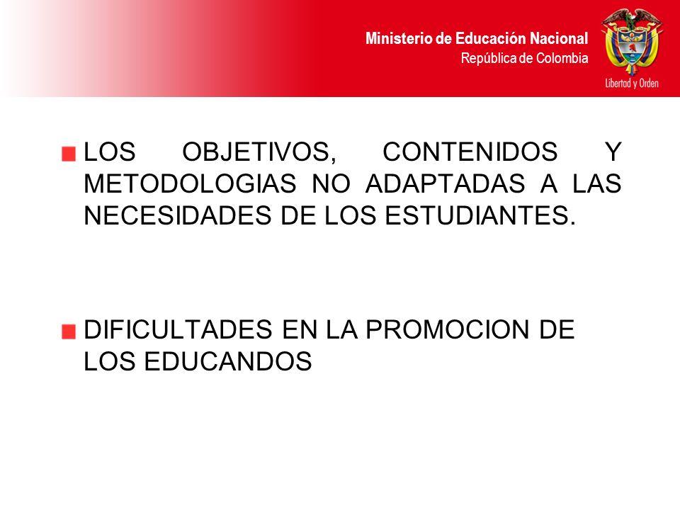 LOS OBJETIVOS, CONTENIDOS Y METODOLOGIAS NO ADAPTADAS A LAS NECESIDADES DE LOS ESTUDIANTES.