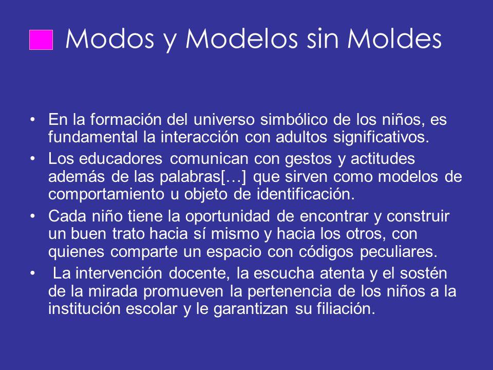 Modos y Modelos sin Moldes