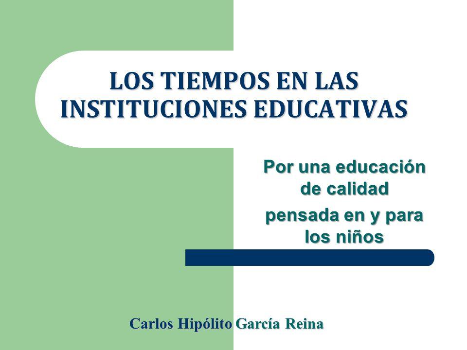 LOS TIEMPOS EN LAS INSTITUCIONES EDUCATIVAS