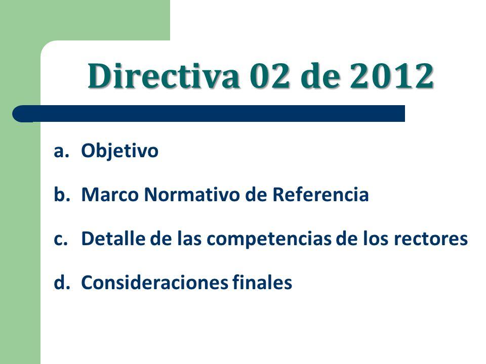 Directiva 02 de 2012 Objetivo Marco Normativo de Referencia