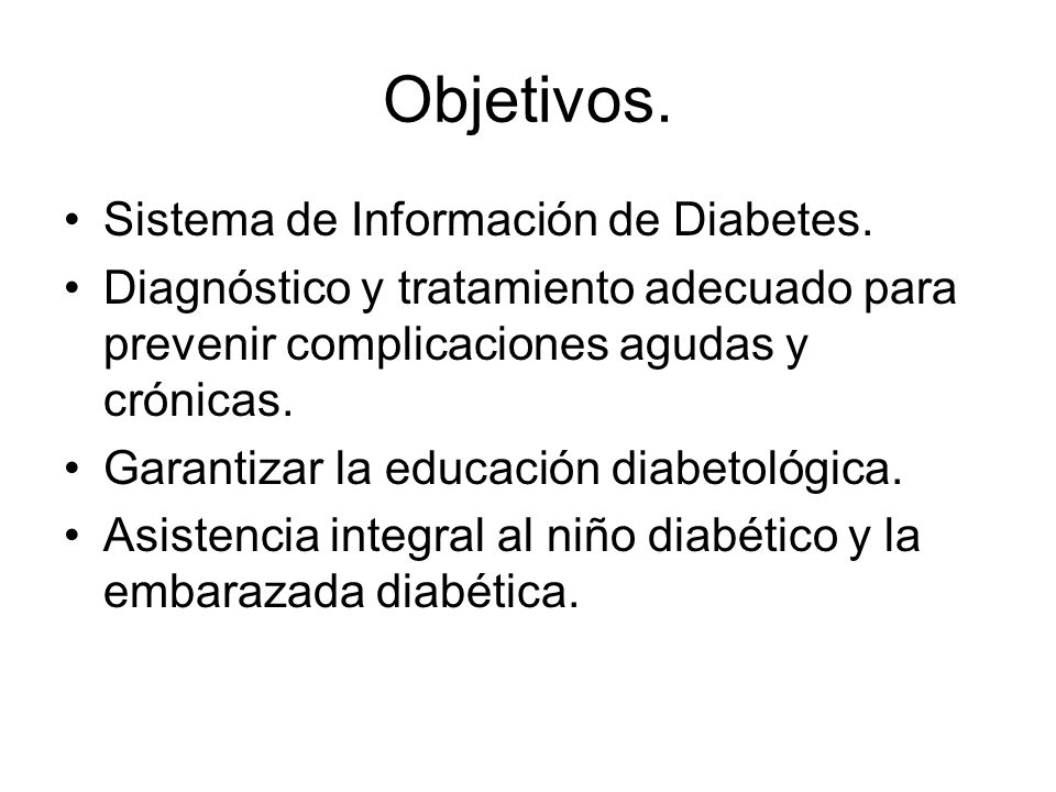 Objetivos. Sistema de Información de Diabetes.