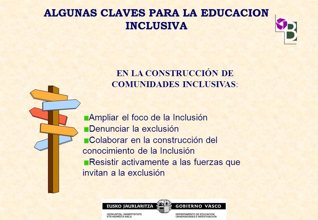 ALGUNAS CLAVES PARA LA EDUCACION INCLUSIVA
