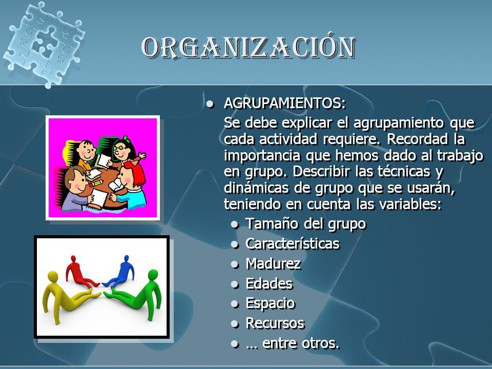 ORGANIZACIÓN AGRUPAMIENTOS: