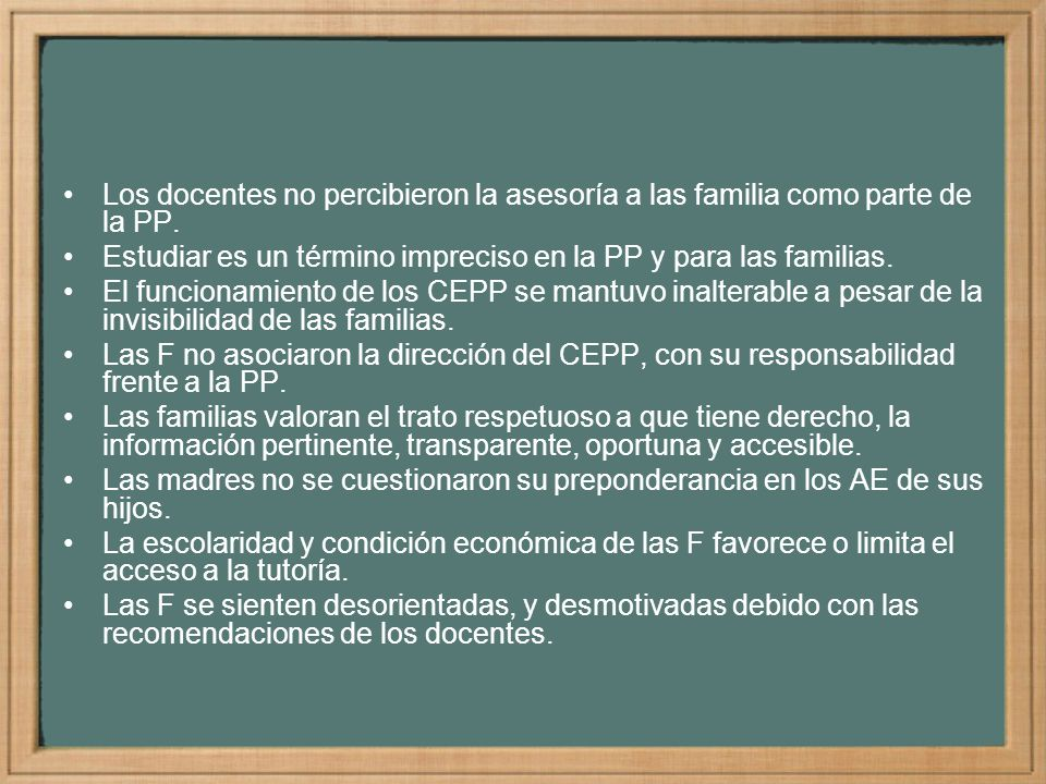 Los docentes no percibieron la asesoría a las familia como parte de la PP.