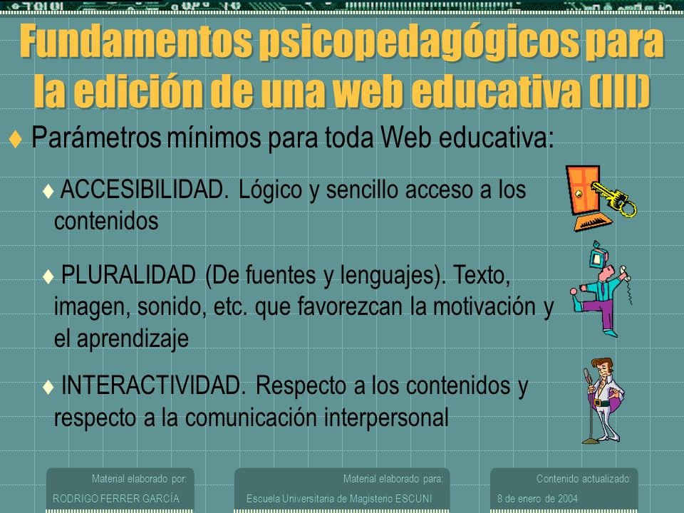 Fundamentos psicopedagógicos para la edición de una web educativa (III)