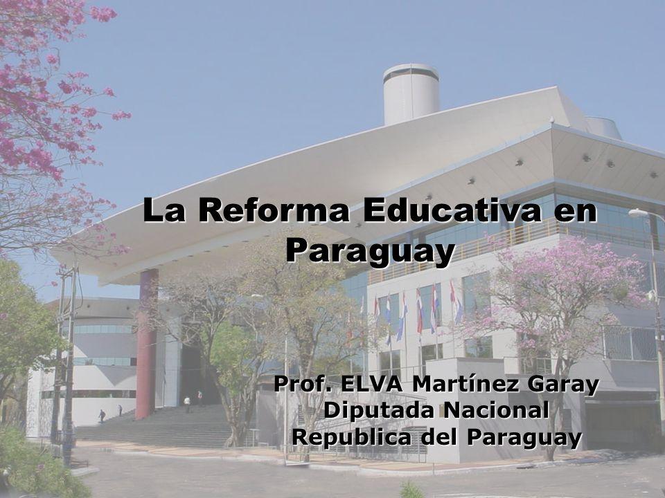 La Reforma Educativa en Paraguay