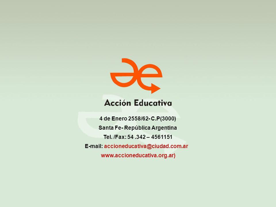 Santa Fe- República Argentina E-mail: accioneducativa@ciudad.com.ar