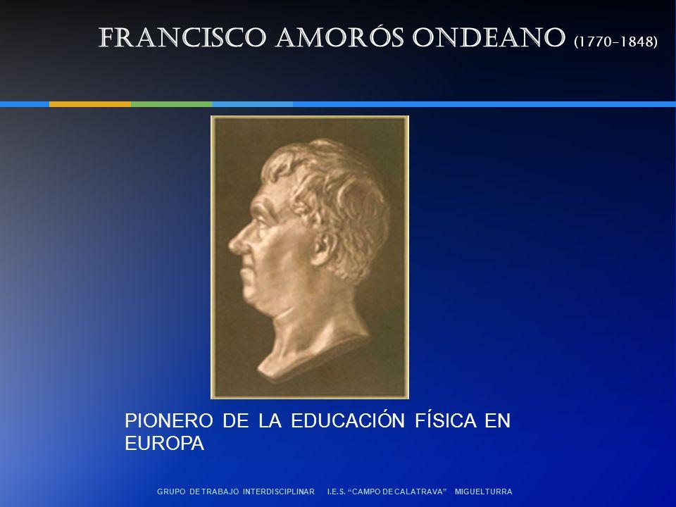 FRANCISCO AMORÓS ONDEANO (1770-1848)