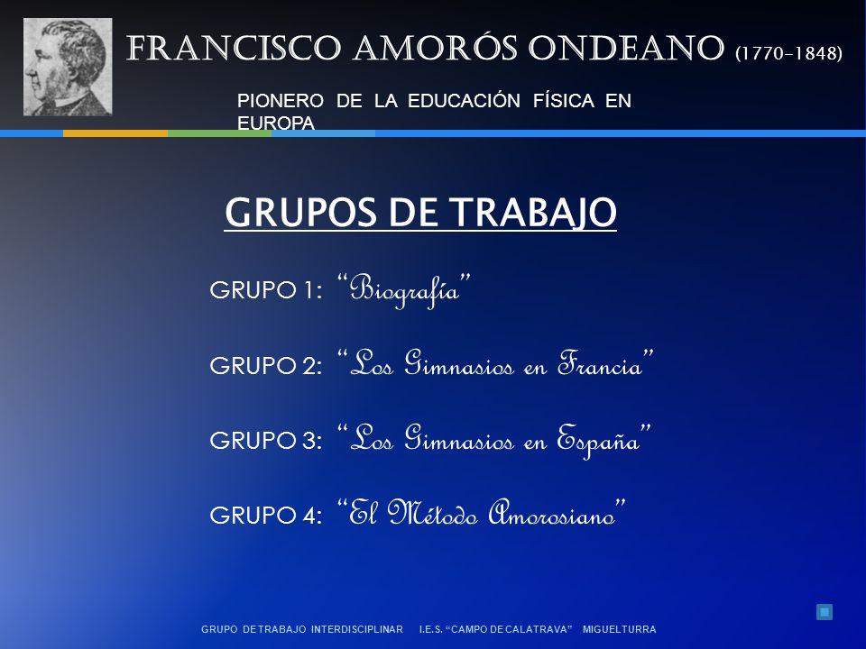 GRUPOS DE TRABAJO FRANCISCO AMORÓS ONDEANO (1770-1848)