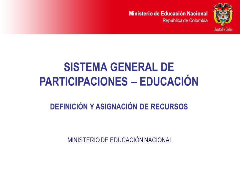 SISTEMA GENERAL DE PARTICIPACIONES – EDUCACIÓN