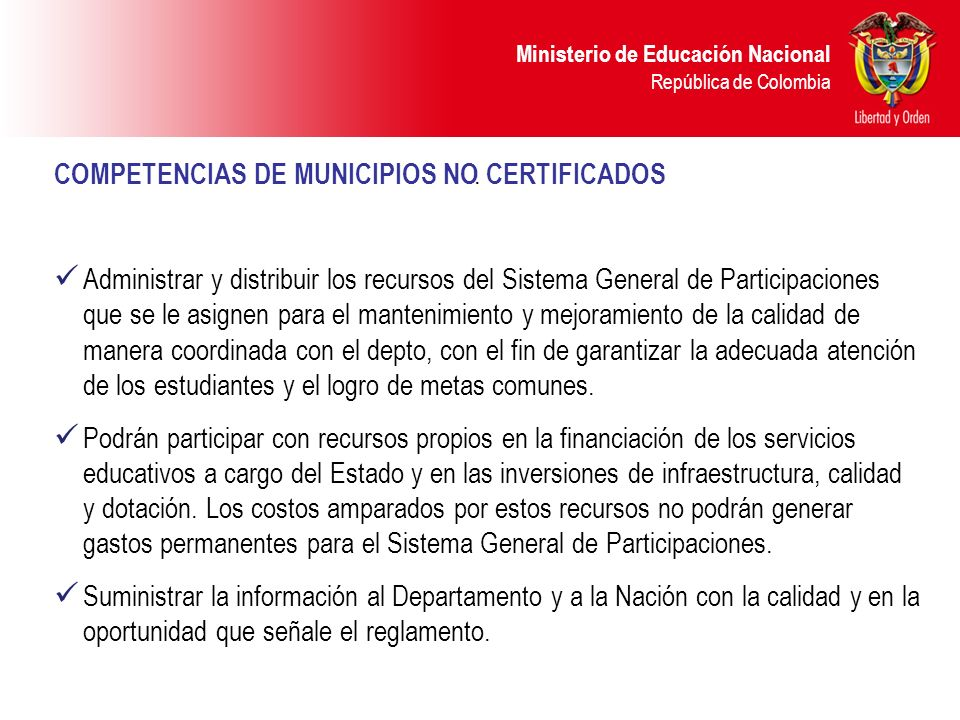 . COMPETENCIAS DE MUNICIPIOS NO CERTIFICADOS.