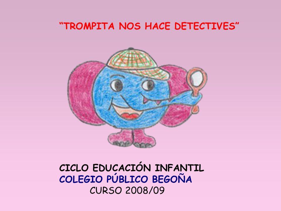 TROMPITA NOS HACE DETECTIVES