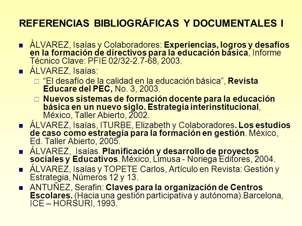 REFERENCIAS BIBLIOGRÁFICAS Y DOCUMENTALES I