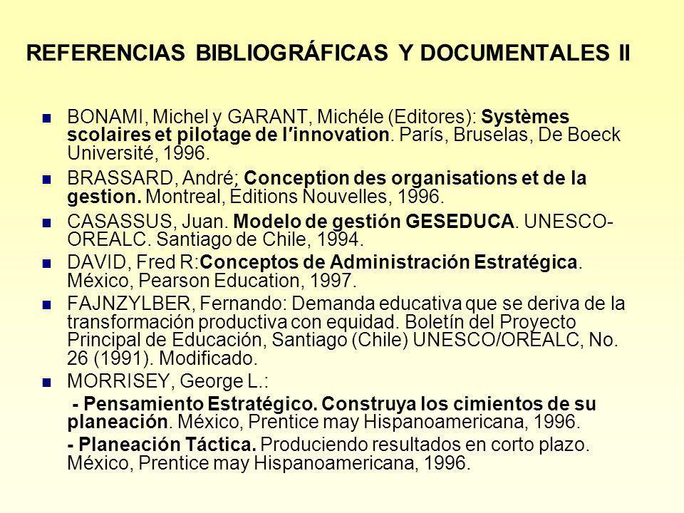 REFERENCIAS BIBLIOGRÁFICAS Y DOCUMENTALES II