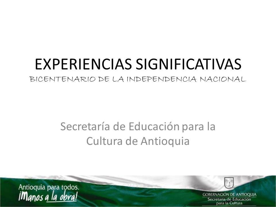 EXPERIENCIAS SIGNIFICATIVAS BICENTENARIO DE LA INDEPENDENCIA NACIONAL