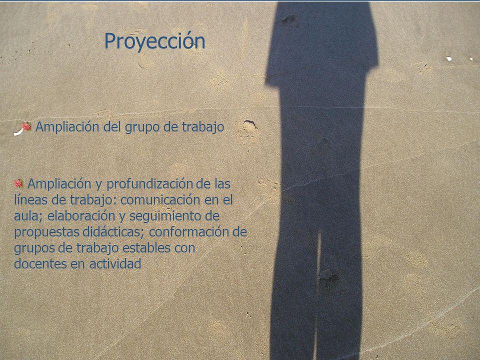Proyección Ampliación del grupo de trabajo