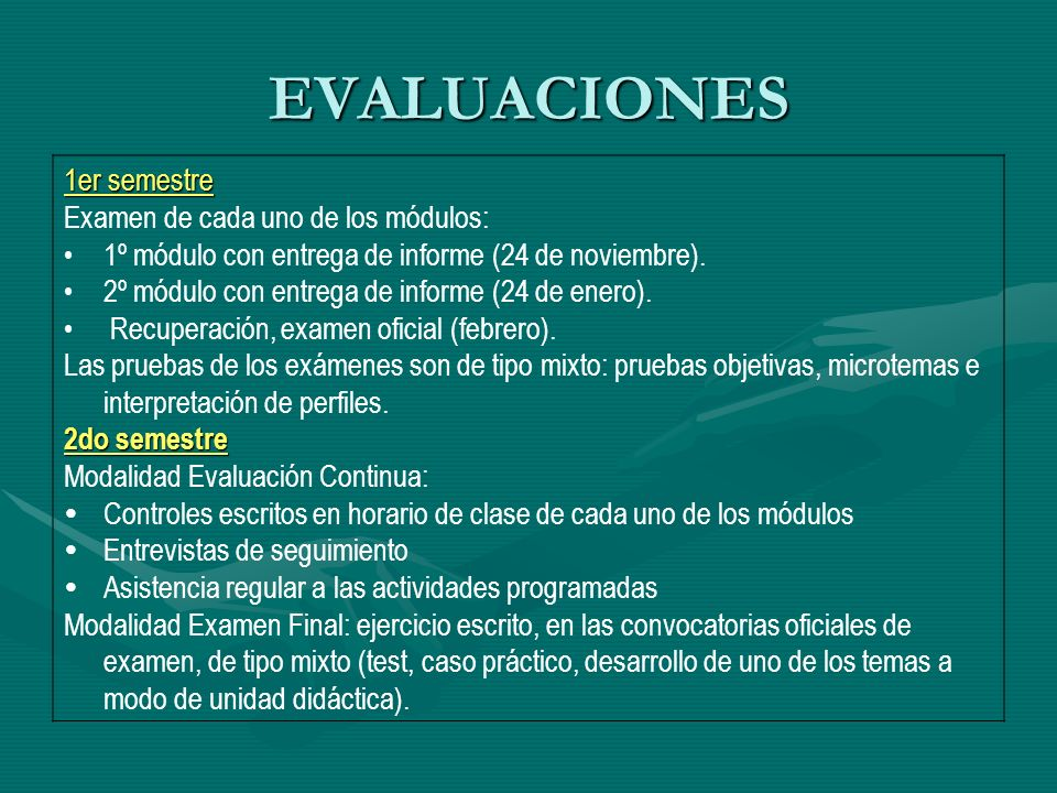 EVALUACIONES 1er semestre Examen de cada uno de los módulos: