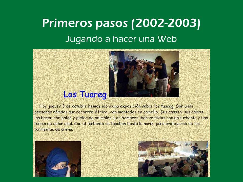 Primeros pasos (2002-2003) Jugando a hacer una Web