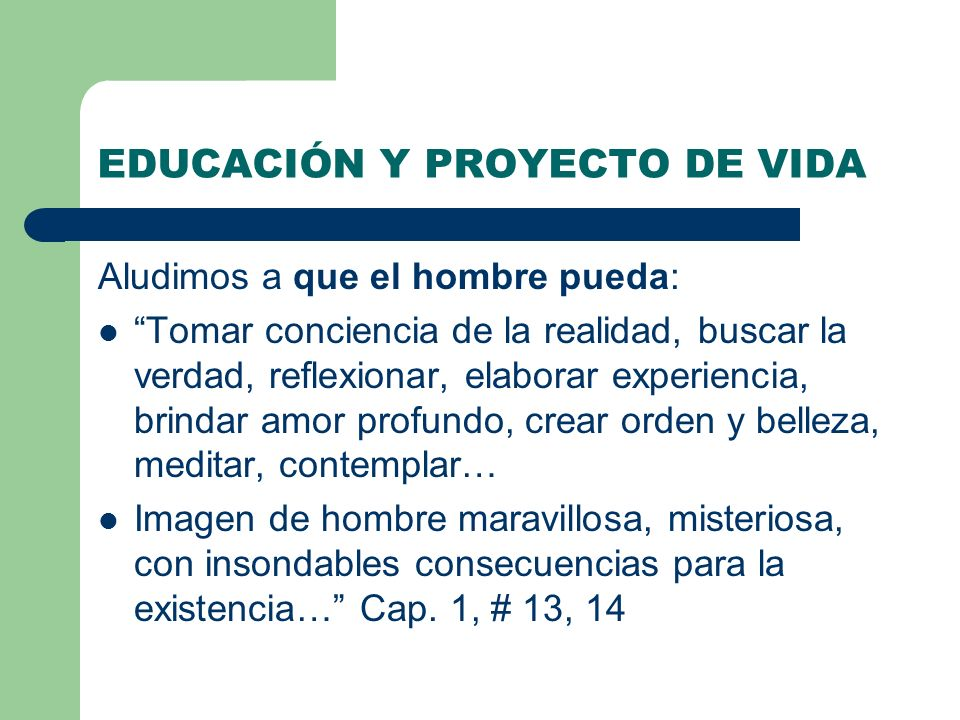 EDUCACIÓN Y PROYECTO DE VIDA
