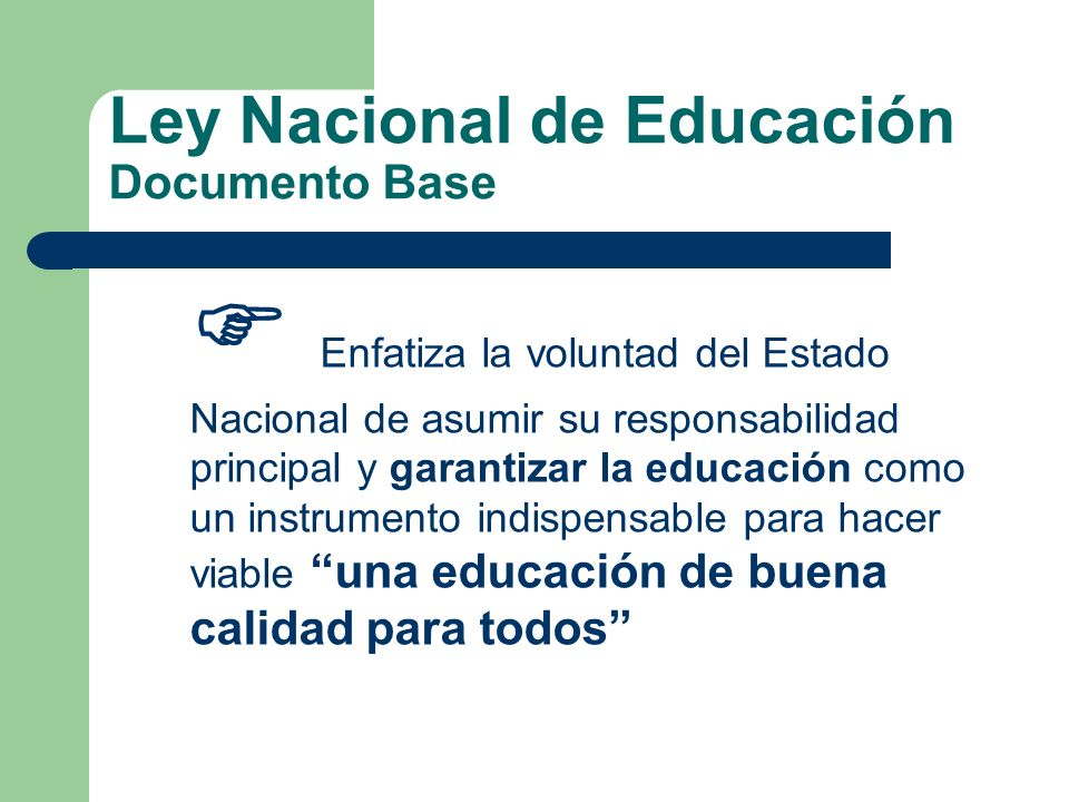 Ley Nacional de Educación Documento Base