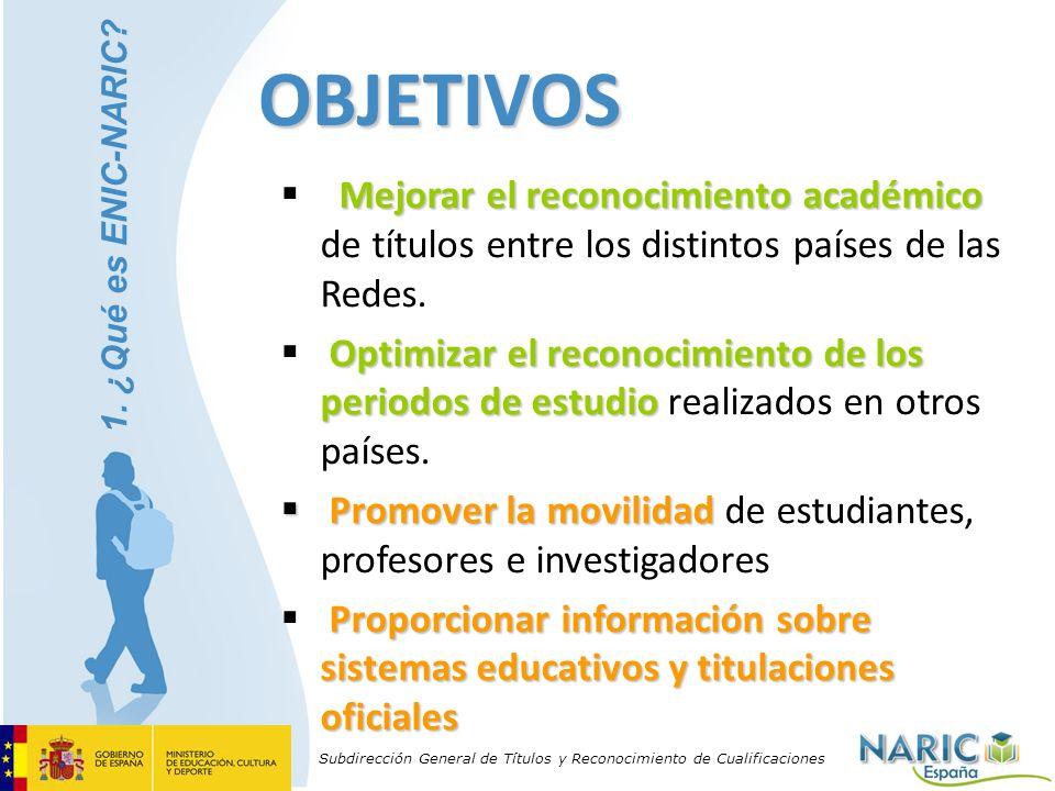 OBJETIVOS Mejorar el reconocimiento académico de títulos entre los distintos países de las Redes.