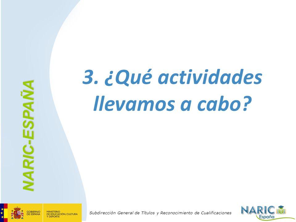 3. ¿Qué actividades llevamos a cabo