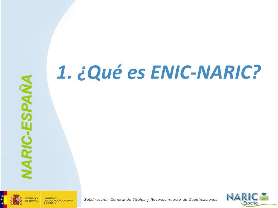 1. ¿Qué es ENIC-NARIC NARIC-ESPAÑA