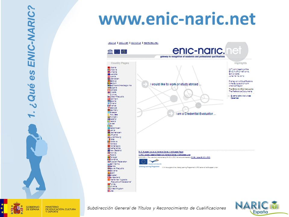 www.enic-naric.net 1. ¿Qué es ENIC-NARIC