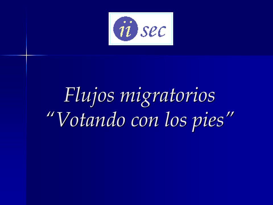 Flujos migratorios Votando con los pies