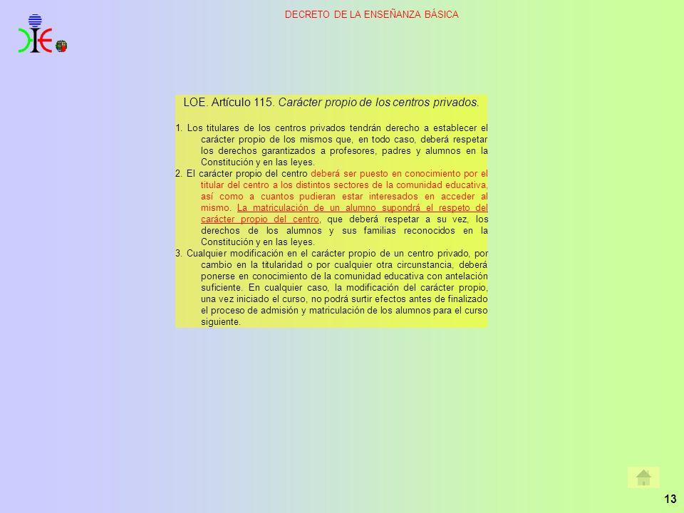 LOE. Artículo 115. Carácter propio de los centros privados.