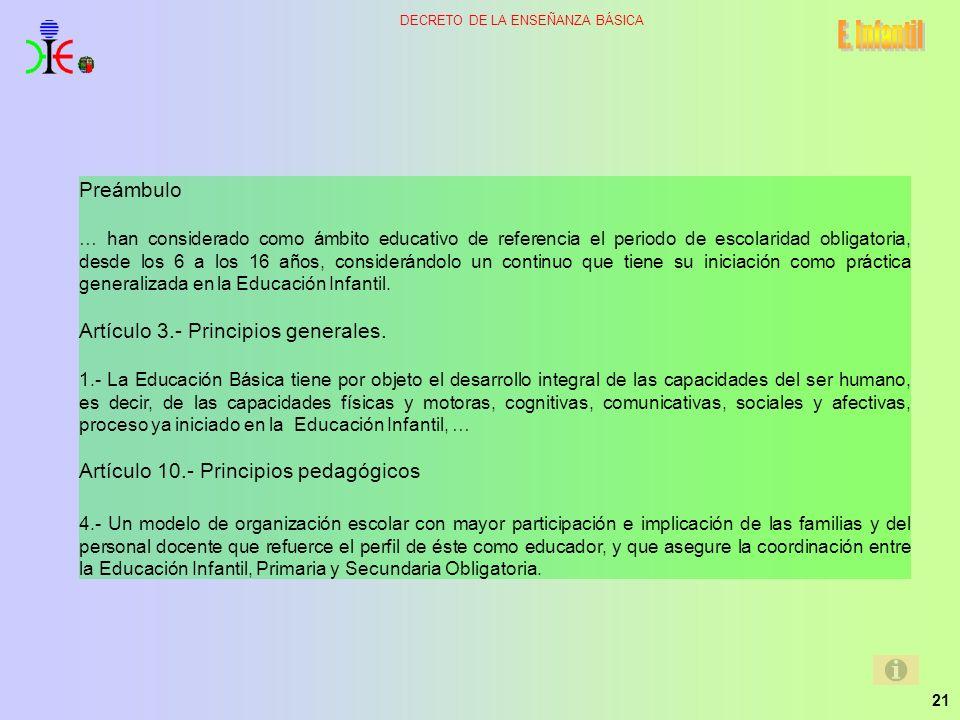 E. Infantil Preámbulo Artículo 3.- Principios generales.