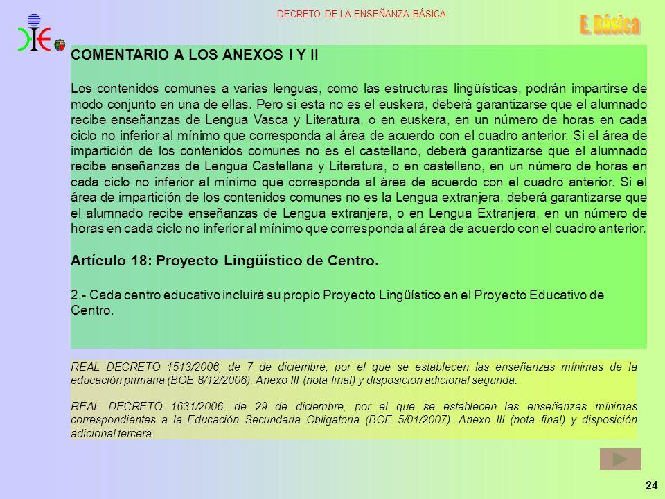 E. Básica COMENTARIO A LOS ANEXOS I Y II