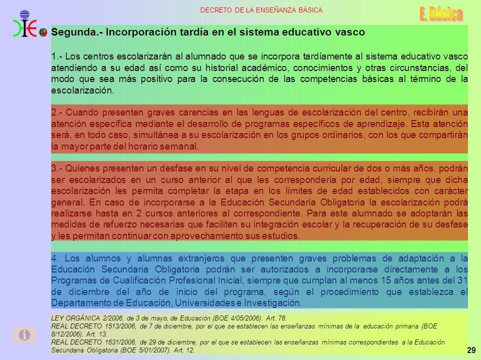 E. Básica Segunda.- Incorporación tardía en el sistema educativo vasco