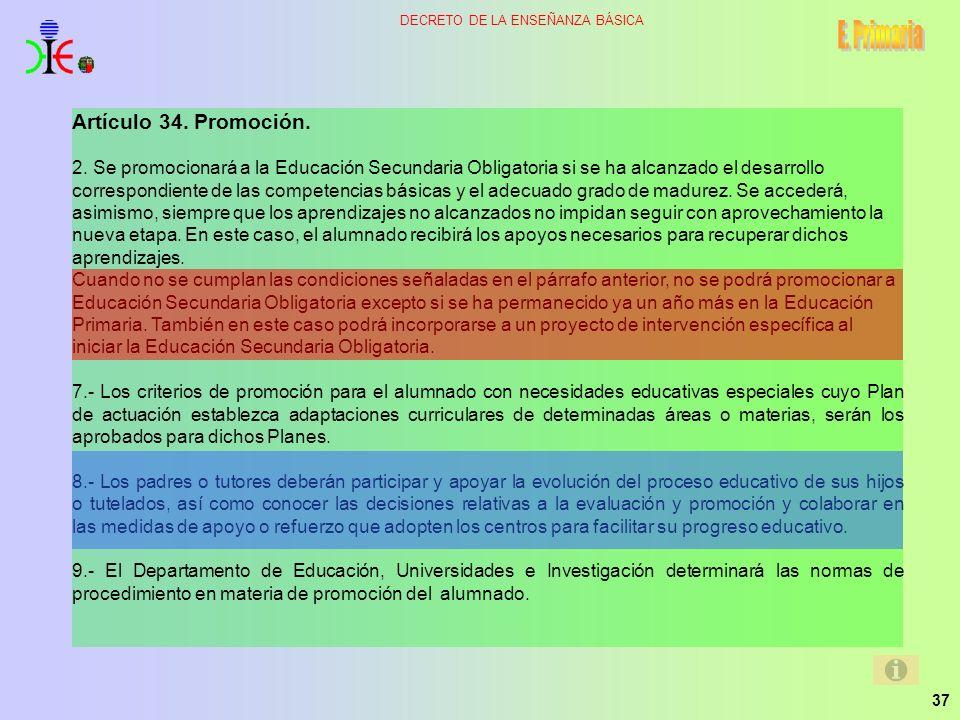 E. Primaria Artículo 34. Promoción.
