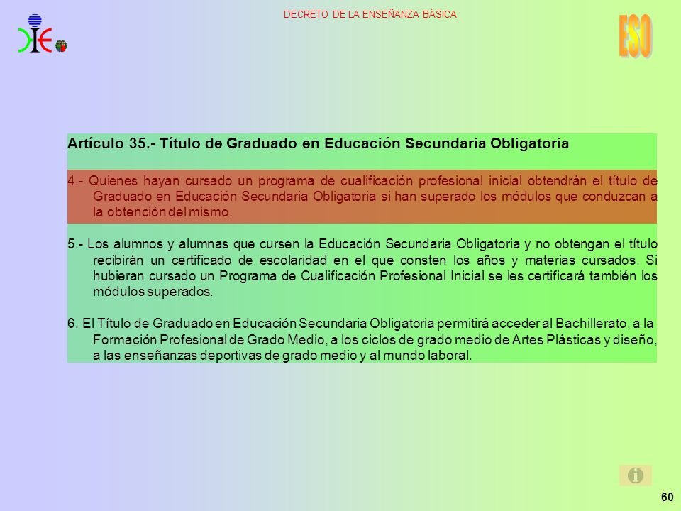 ESO Artículo 35.- Título de Graduado en Educación Secundaria Obligatoria.