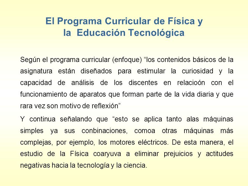 El Programa Curricular de Física y la Educación Tecnológica