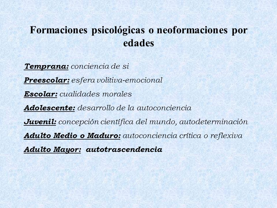 Formaciones psicológicas o neoformaciones por edades