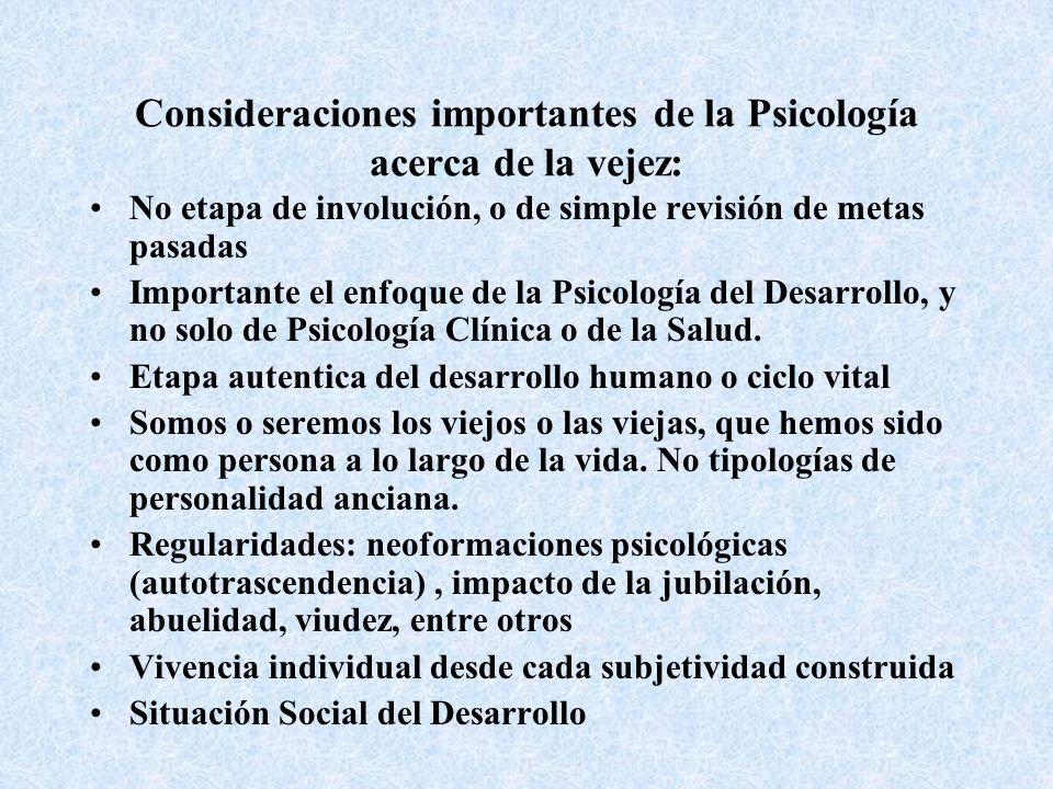 Consideraciones importantes de la Psicología acerca de la vejez: