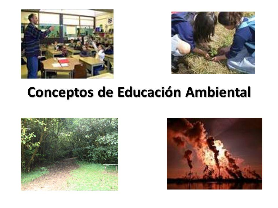 Conceptos de Educación Ambiental