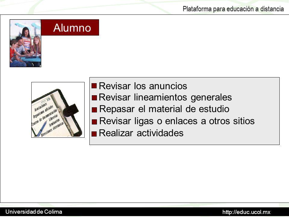 Alumno Revisar los anuncios Revisar lineamientos generales