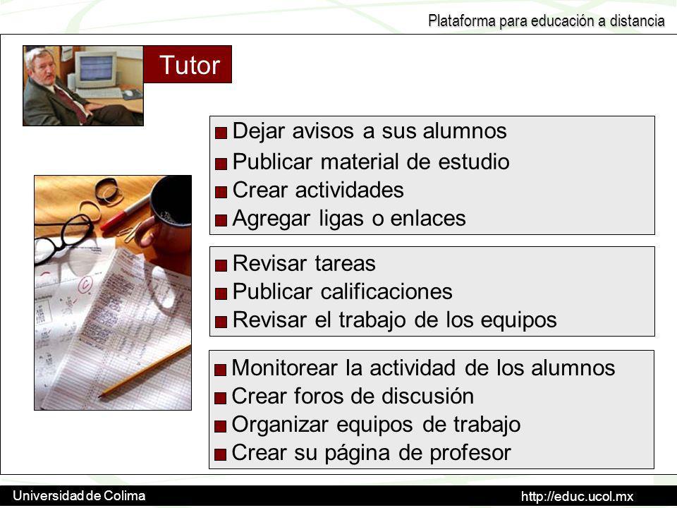 Tutor Dejar avisos a sus alumnos Publicar material de estudio